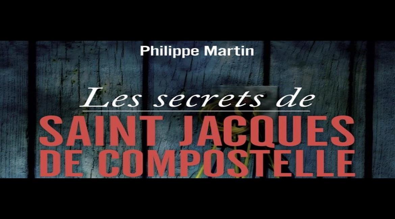 LIVRE : Les secrets de Saint-Jacques-de-Compostelle